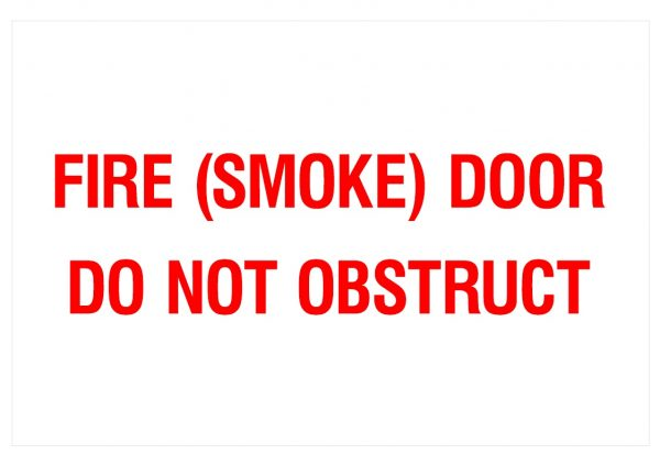 FIRE SMOKE DO NOT OBSTRUCT
