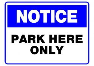 NOTICE PARK HERE