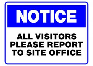 NOTICE REPORT TO SITE OFFICE
