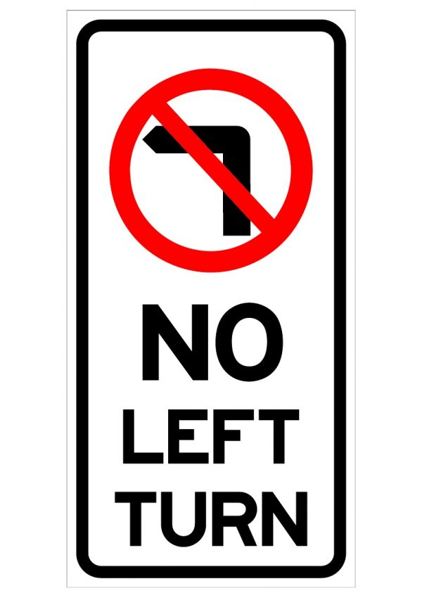 NO LEFT TURN