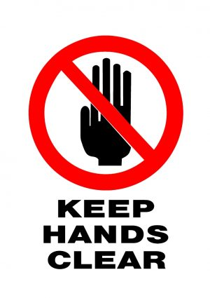 PROHIBITED HANDS CLEAR