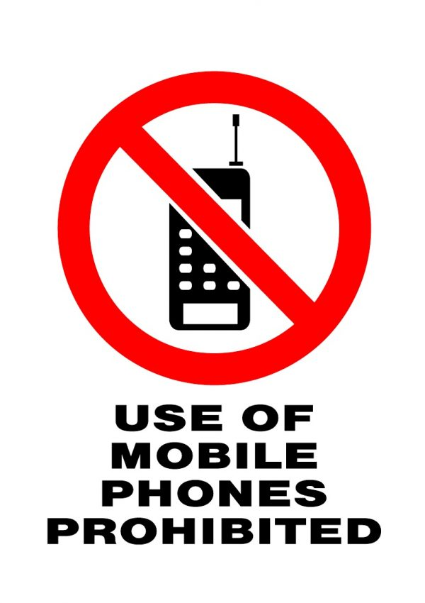 PROHIBITED MOBILE PHONES