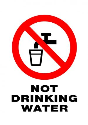 PROHIBITED NOT DRINKING WATER