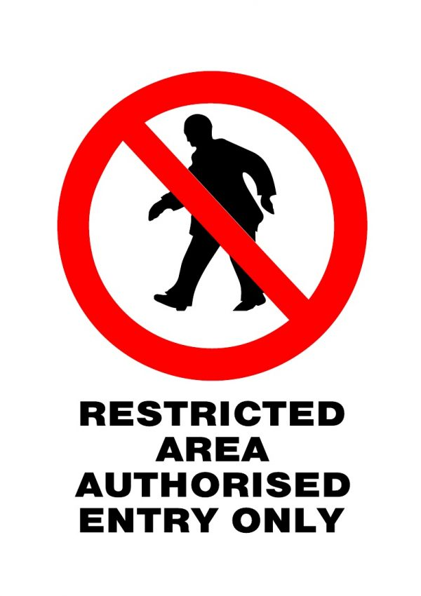 PROHIBITED RESTRICTED AREA