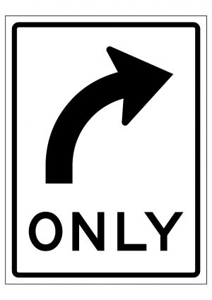 RIGHT TURN ONLY