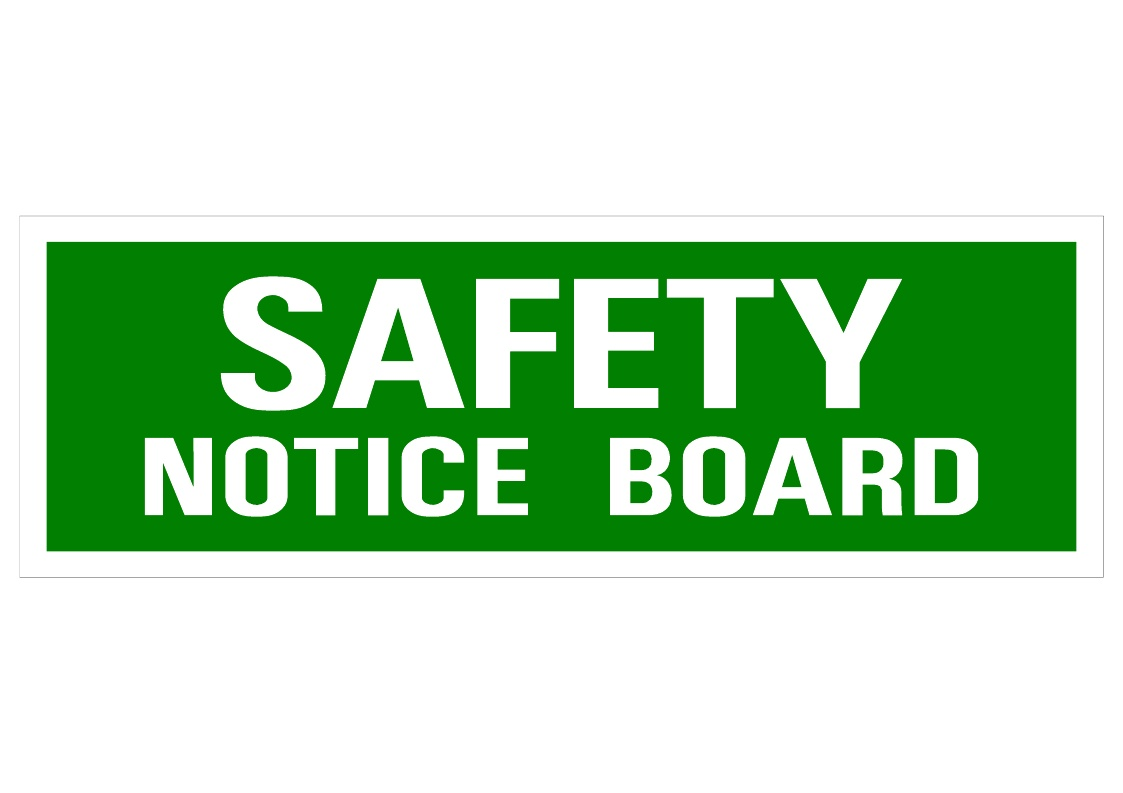 Safety Notice Board Swift Signs